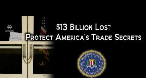 FBI $13 Billion Loss of trade secrets